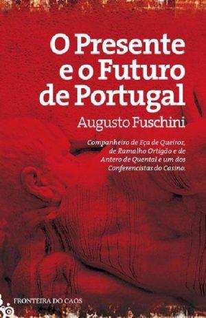 O Presente E O Futuro De Portugal