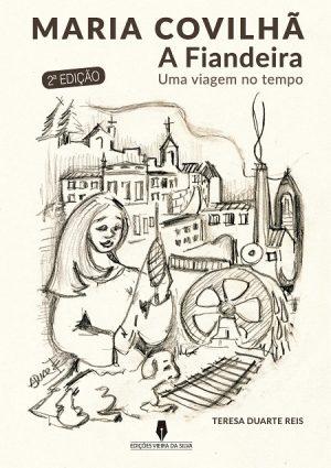 Maria Covilhã – A Fiandeira