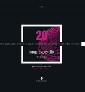 20 Longa Exposição | 20 Long Exposure