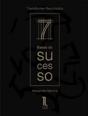 7 Bases do Sucesso
