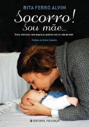 Socorro! Sou Mãe…