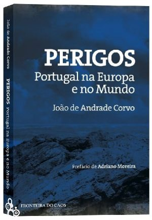 Perigos – Portugal na Europa e no Mundo