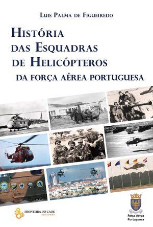História das Esquadras de Helicópteros da Força Aérea Portuguesa