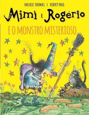 Mimi e Rogério e o Monstro Misterioso