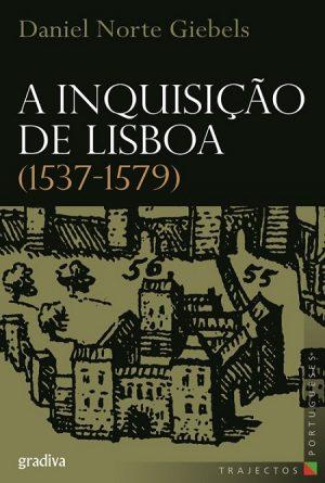 A Inquisição de Lisboa (1537-1579)
