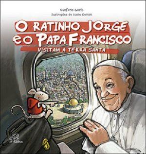 O Ratinho Jorge e o Papa Francisco Visitam a Terra Santa