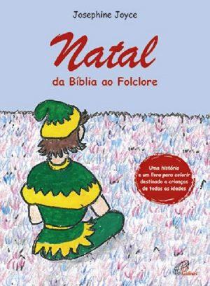 Natal da Bíblia ao Folclore