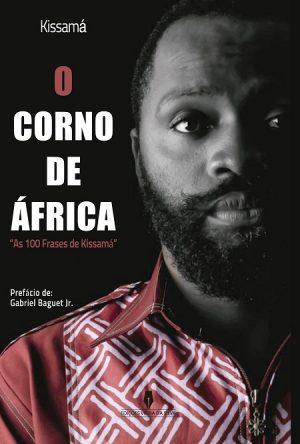 O Corno de África – As 100 Frases de Kissamá
