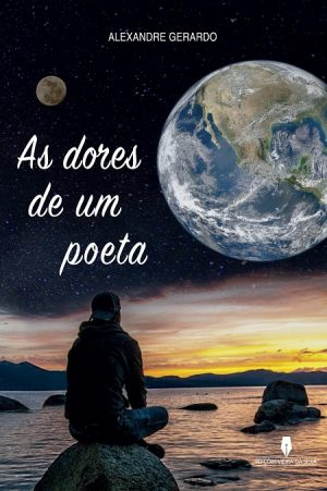 As Dores de um Poeta