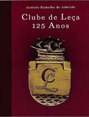 Clube de Leça – 125 Anos