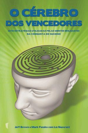 O Cérebro dos Vencedores