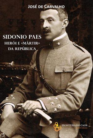 Sidónio Paes, Herói e Mártir da República