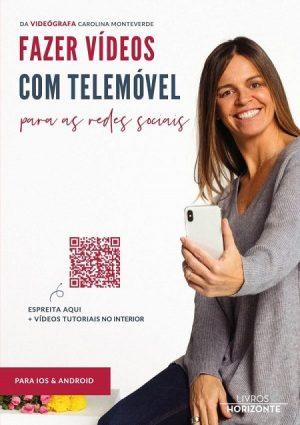 Fazer Vídeos com Telemóvel para as Redes Sociais