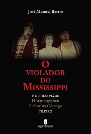 O Violador do Mississippi