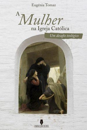 A Mulher na Igreja Católica