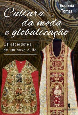 Cultura da Moda e Globalização