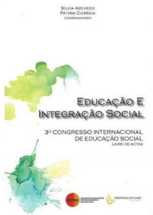 Educação e Integração Social – Actas