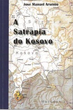 A Satrapia do Kosovo