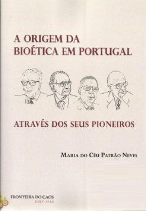 A Origem da Bioética em Portugal