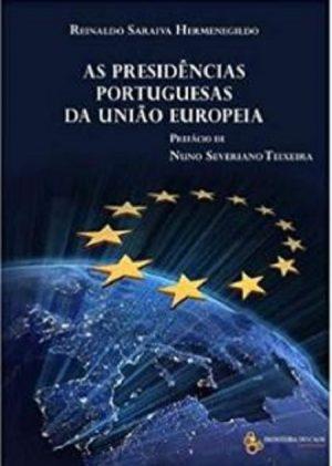 As Presidências Portuguesas da União Europeia