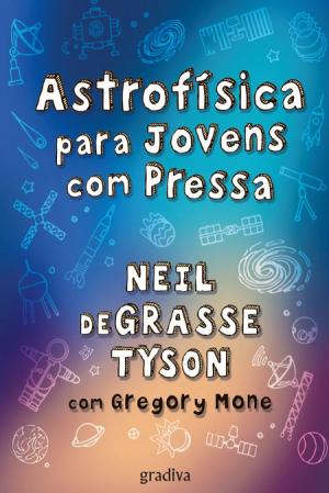 Astrofisica para Jovens com Pressa