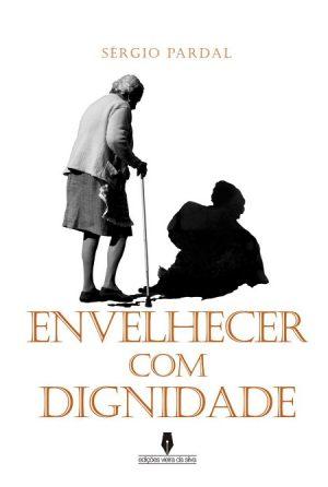 Envelhecer com Dignidade