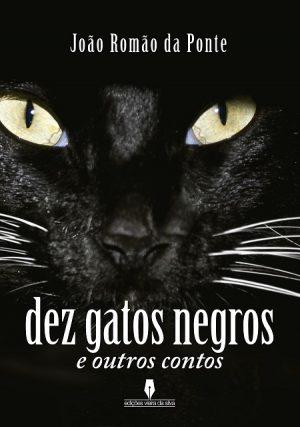 Dez Gatos Negros e Outros Contos