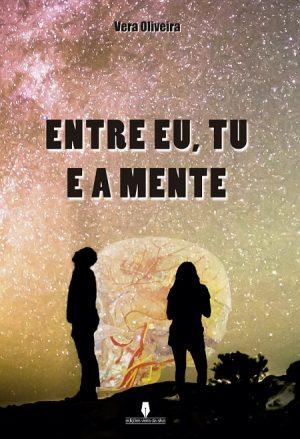 Entre Eu, Tu e a Mente