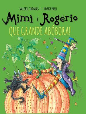 Mimi e Rogério, Que Grande Abóbora!
