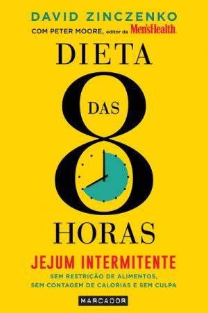 Dieta das 8 Horas – Jejum Intermitente