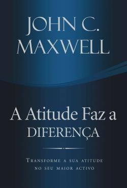 A Atitude Faz a Diferença