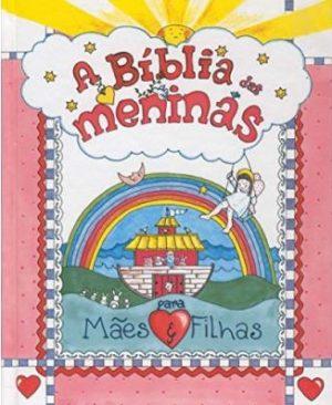 A Bíblia das Meninas – Para Mães e Filhas