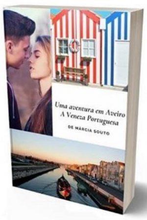 Uma Aventura em Aveiro – A Veneza Portuguesa