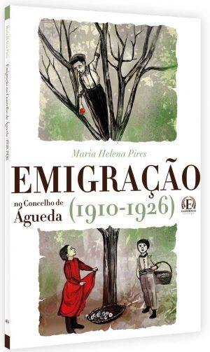 Emigração no Concelho de Águeda (1910-1926)