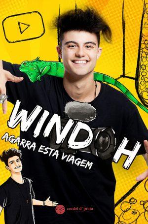 Windoh – Agarra Esta Viagem