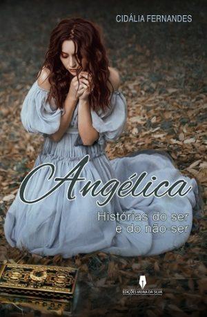 Angélica – Histórias do ser e do não-ser