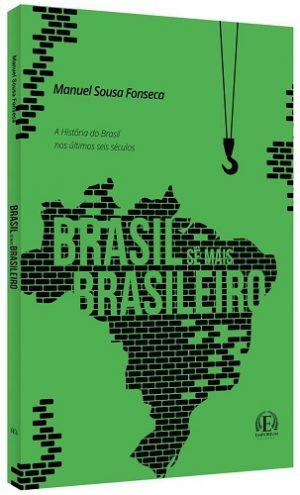 Brasil, Sê Mais Brasileiro