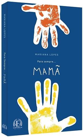 Para sempre… Mamã