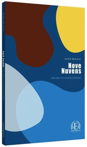 Nove Nuvens – Ouro sobre azul nas noites em branco