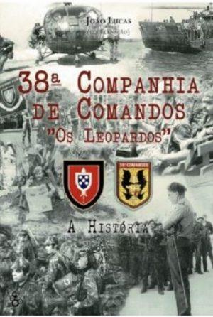 """38ª Companhia de Comandos """"Os Leopardos"""""""
