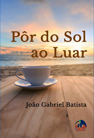 Pôr do Sol ao Luar (E-Book)
