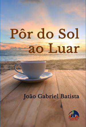 Pôr do Sol ao Luar (E-Book)