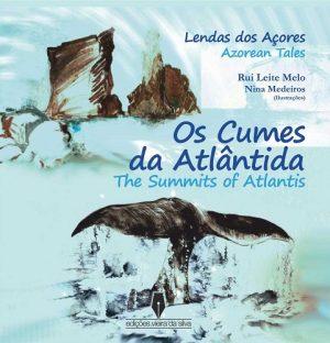 Os Cumes da Atlântida / The Summits of Atlantis