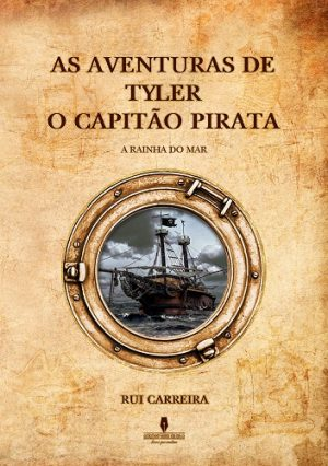 As Aventuras de Tyler – O Capitão Pirata – A Rainha do Mar
