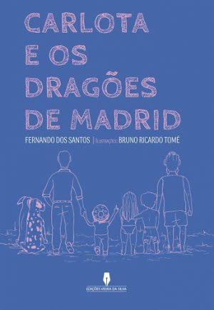 Carlota e os Dragões de Madrid
