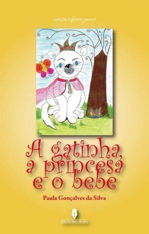 A Gatinha, a Princesa e o Bebé