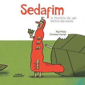 Sedafim – A História de um Bicho-da-Seda