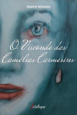 O Visconde das Camélias Carmesins