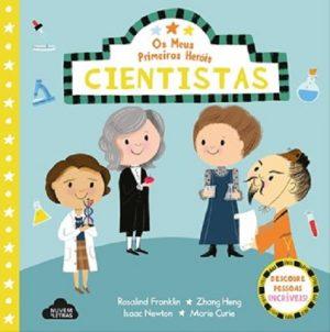 Os Meus Primeiros Heróis Cientistas