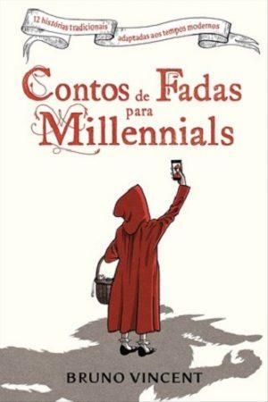 Contos de Fadas para Millennials